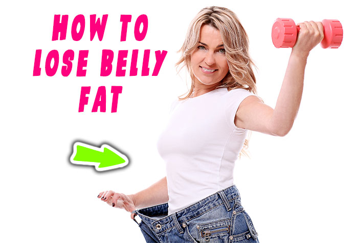 how to lose belly fat fast how to lose stomach fat how to burn belly fat how is the best way to lose belly fat how to exercise to lose belly fat how to lose lower belly fat How to lose belly fat at home easy tips